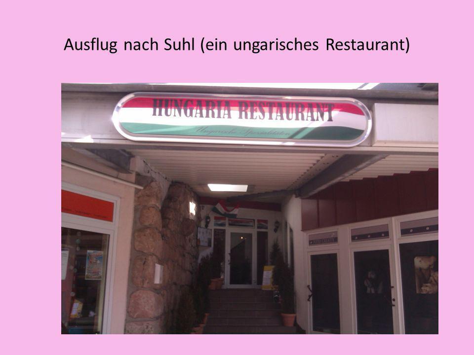 Ausflug nach Suhl (ein ungarisches Restaurant)