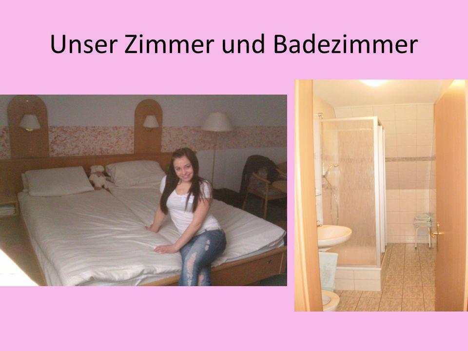 Unser Zimmer und Badezimmer