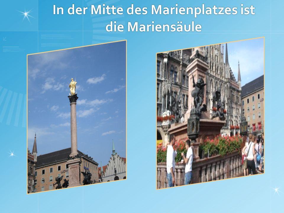 In der Mitte des Marienplatzes ist die Mariensäule