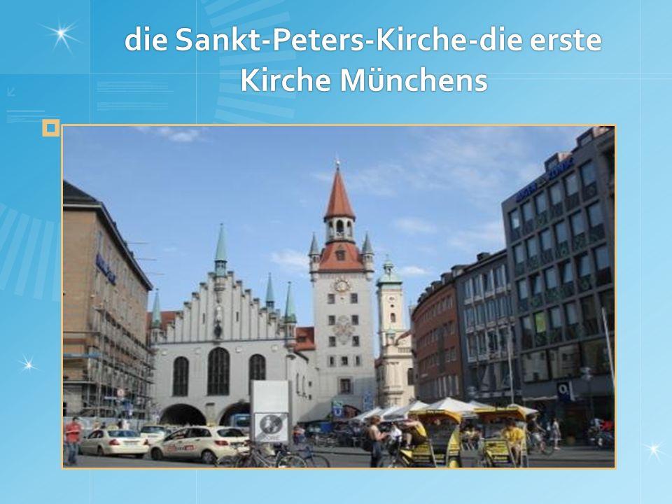 die Sankt-Peters-Kirche-die erste Kirche Münchens