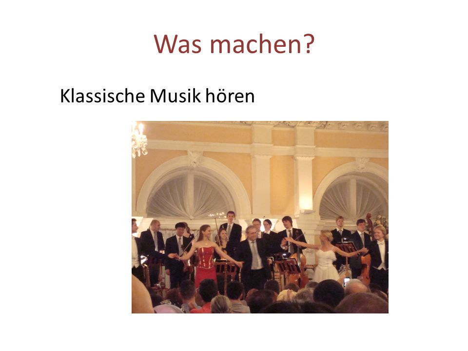 Was machen Klassische Musik hören