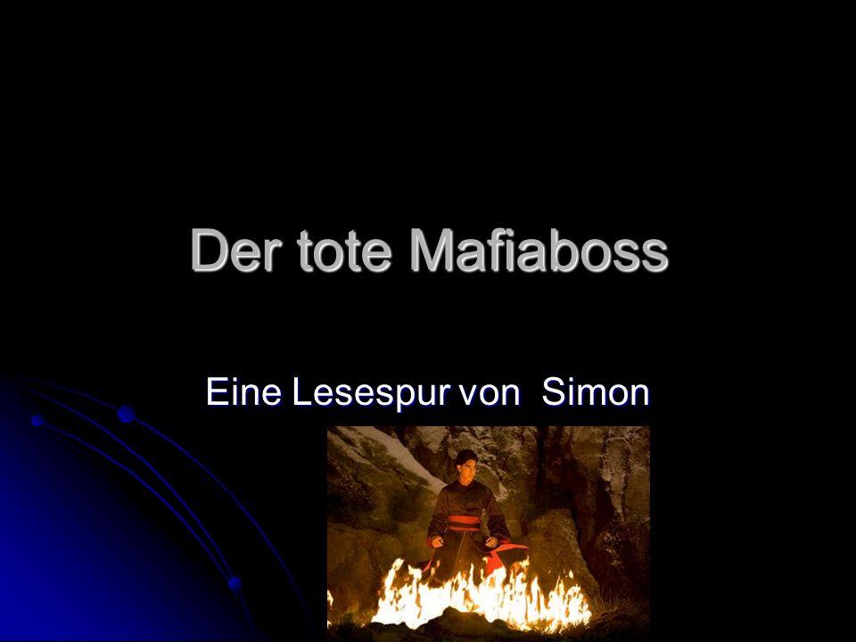 Der tote Mafiaboss Eine Lesespur von Simon