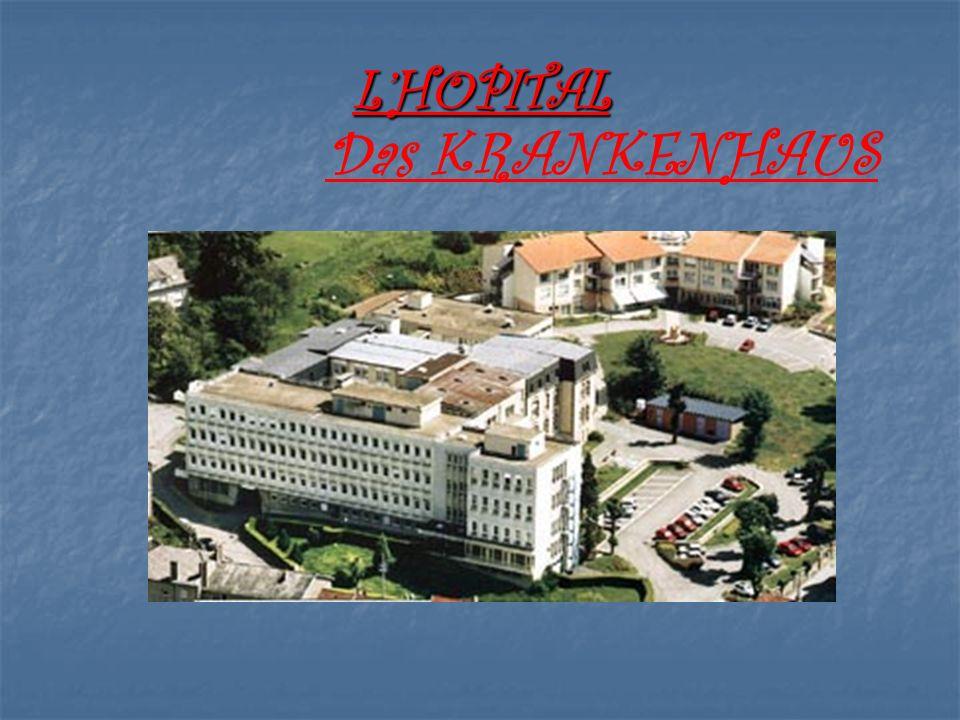 LHOPITAL Das KRANKENHAUS
