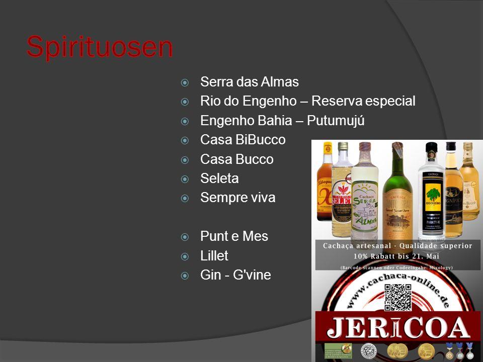 Serra das Almas Rio do Engenho – Reserva especial Engenho Bahia – Putumujú Casa BiBucco Casa Bucco Seleta Sempre viva Punt e Mes Lillet Gin - G vine