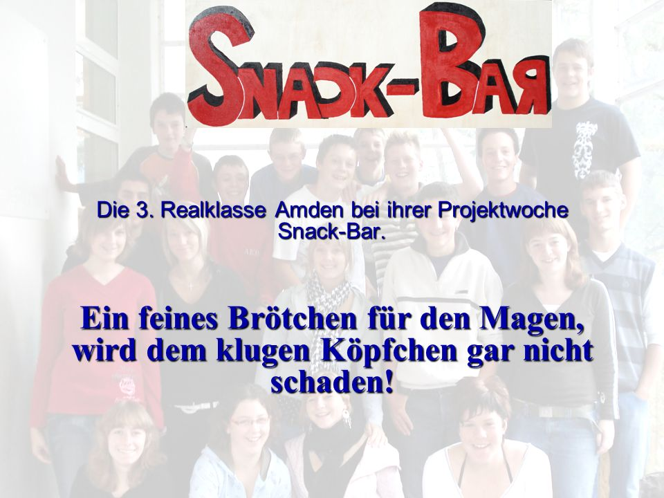 Die 3. Realklasse Amden bei ihrer Projektwoche Snack-Bar.