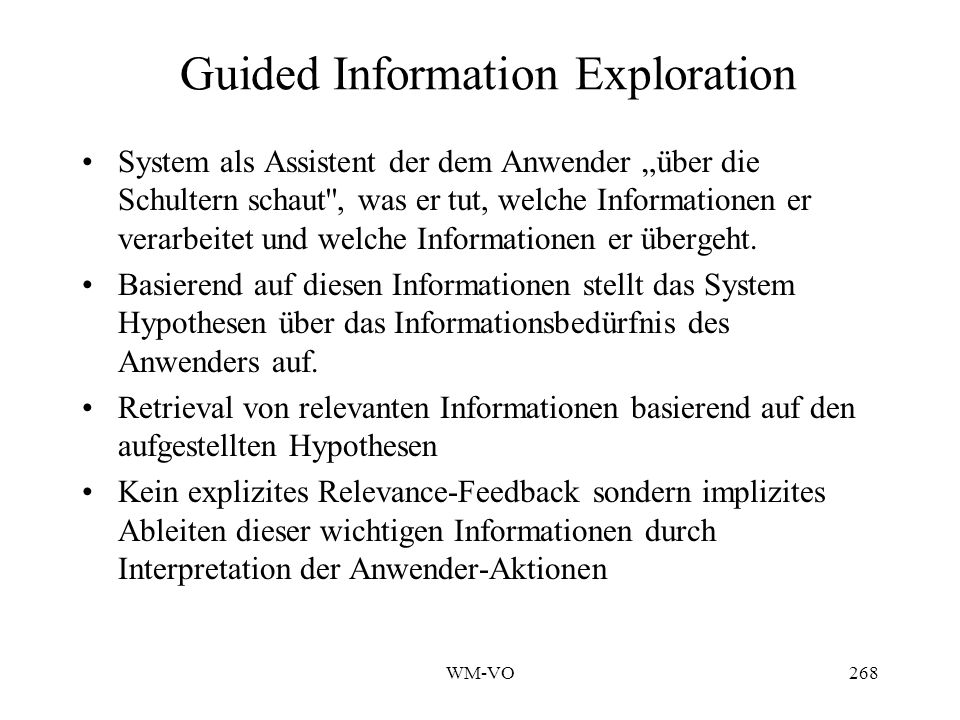 WM-VO267 IIR-Ansätze Guided Information Exploration Letizia Case based reasoning