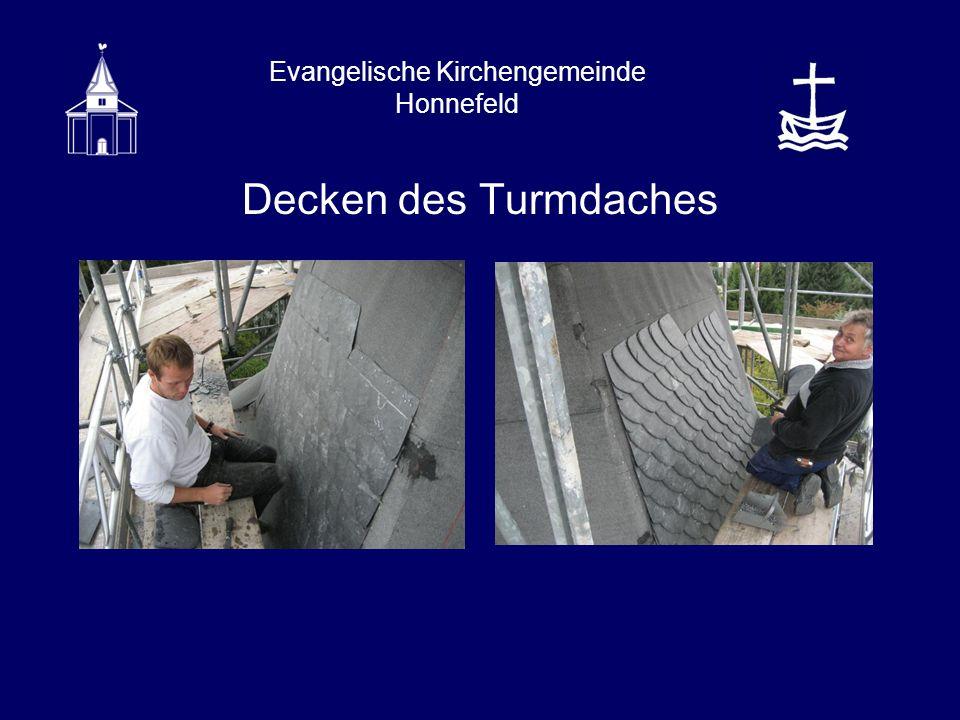Evangelische Kirchengemeinde Honnefeld Decken des Turmdaches