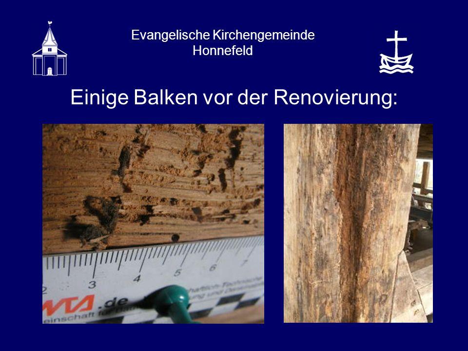 Evangelische Kirchengemeinde Honnefeld Einige Balken vor der Renovierung: