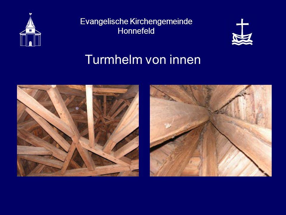 Evangelische Kirchengemeinde Honnefeld Februar 2007: Glocken dürfen aus statischen Gründen nicht mehr läuten Juli 2007: Zimmerei Spohr zimmert Fachwerk aus Eichenholz zur Unterstützung des Glockenstuhls