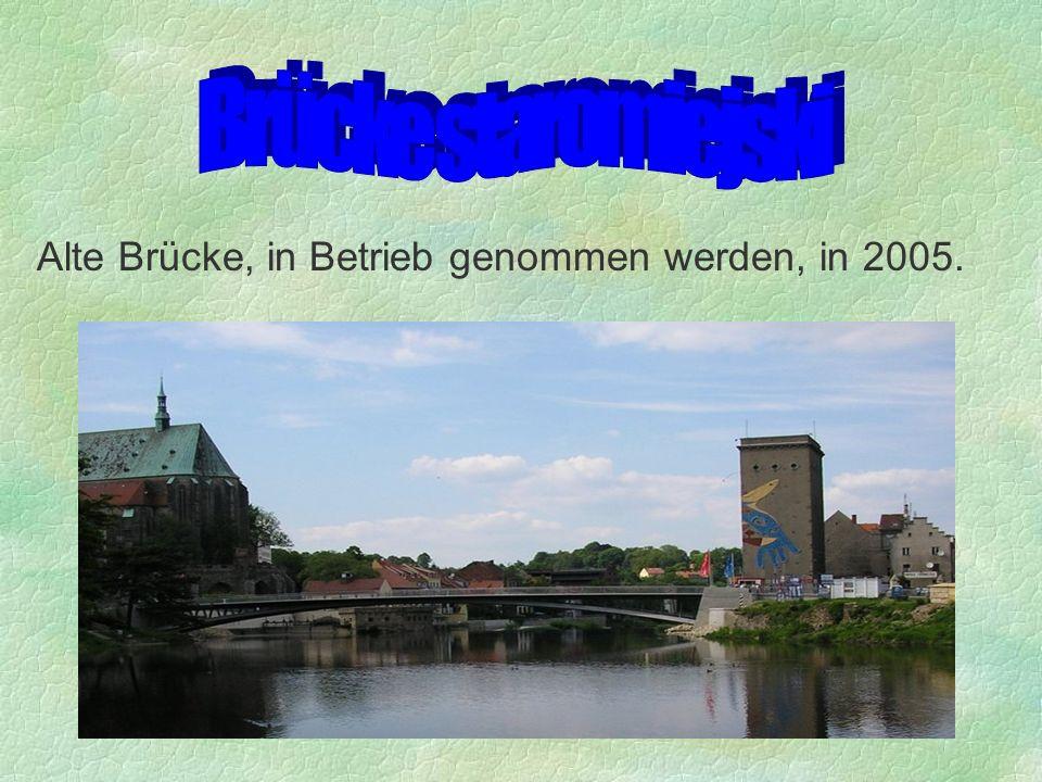 Alte Brücke, in Betrieb genommen werden, in 2005.