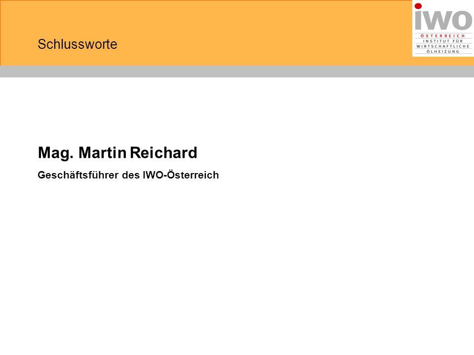 Mag. Martin Reichard Geschäftsführer des IWO-Österreich Schlussworte
