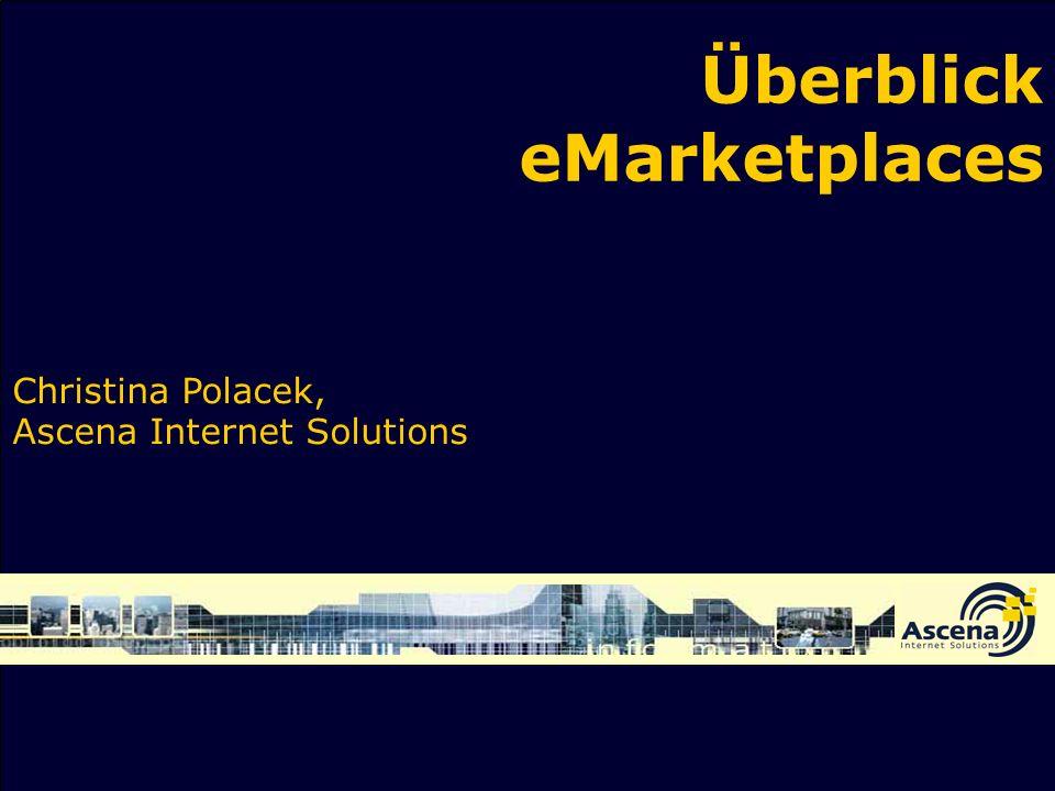 Überblick eMarketplaces Christina Polacek, Ascena Internet Solutions