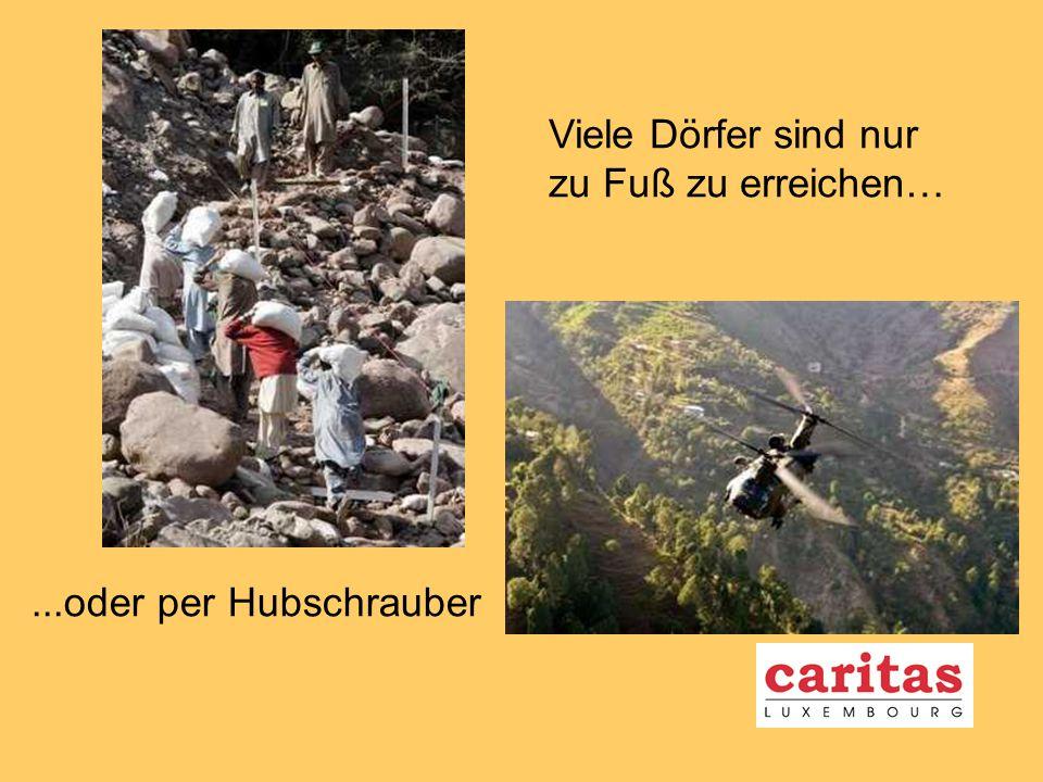 Viele Dörfer sind nur zu Fuß zu erreichen…...oder per Hubschrauber