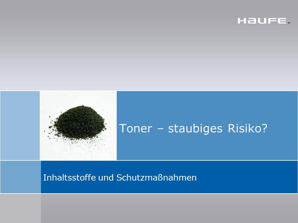 Inhaltsstoffe und Schutzmaßnahmen Toner – staubiges Risiko?