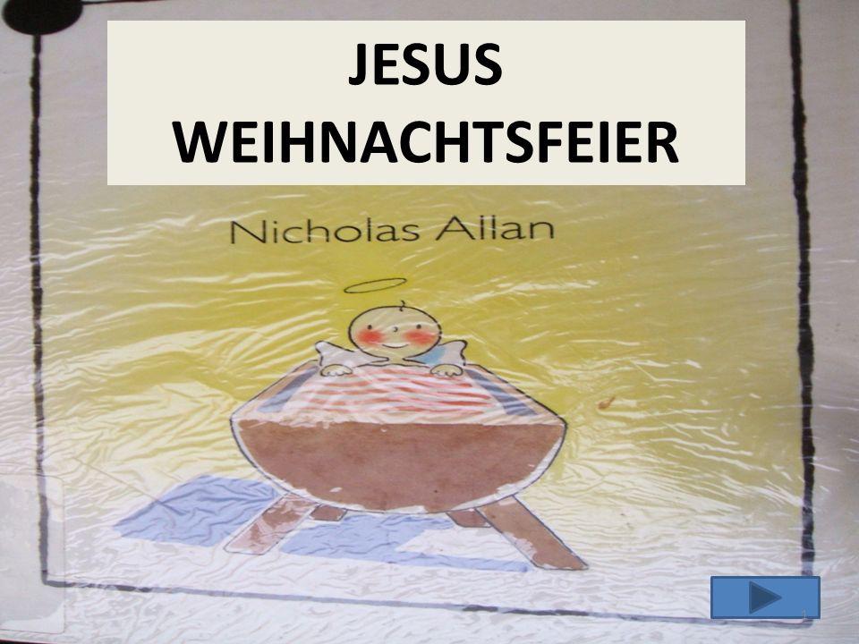 JESUS WEIHNACHTSFEIER 1