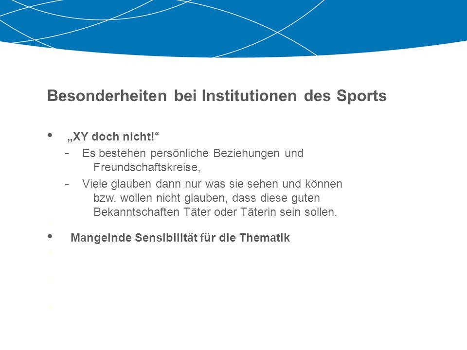Besonderheiten bei Institutionen des Sports Bitte gehen Sie zu zweit oder zu dritt zusammen. Tauschen Sie sich aus über die Fragen: Was war mir bekann