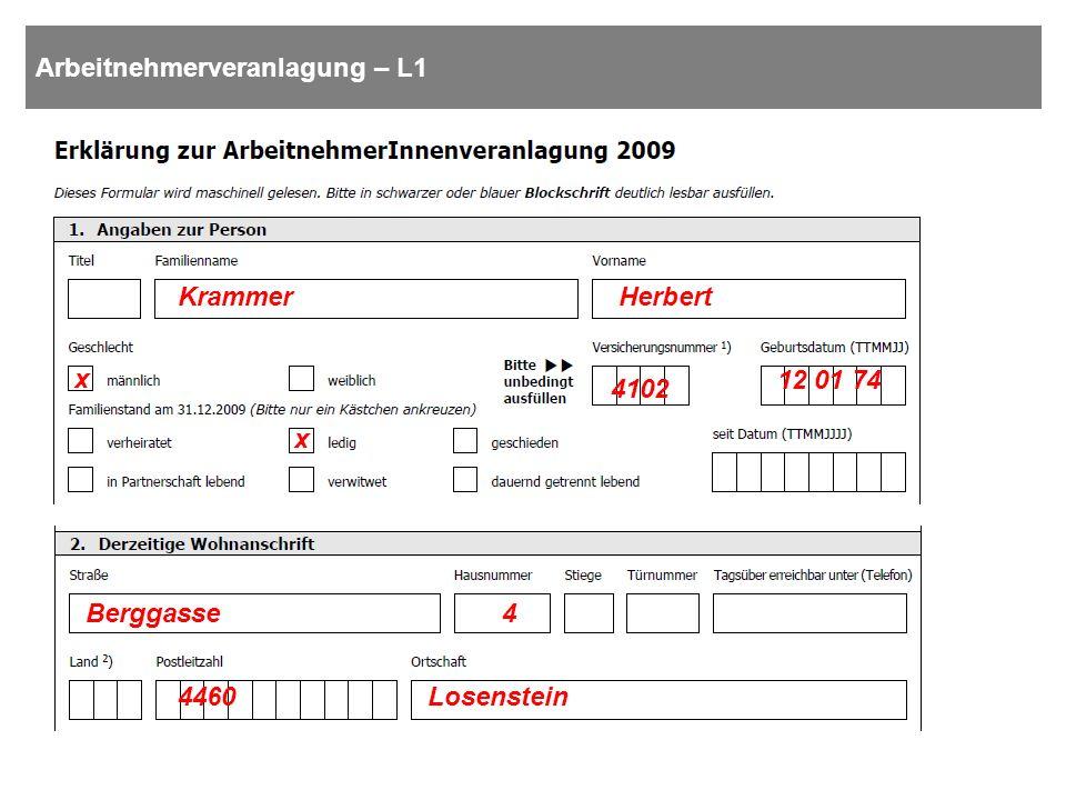 Arbeitnehmerveranlagung – L1 HerbertKrammer x x 4102 12 01 74 Berggasse4 4460Losenstein