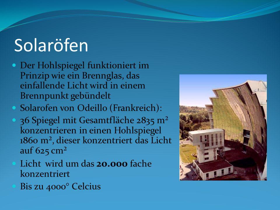 Solaröfen Der Hohlspiegel funktioniert im Prinzip wie ein Brennglas, das einfallende Licht wird in einem Brennpunkt gebündelt Solarofen von Odeillo (F
