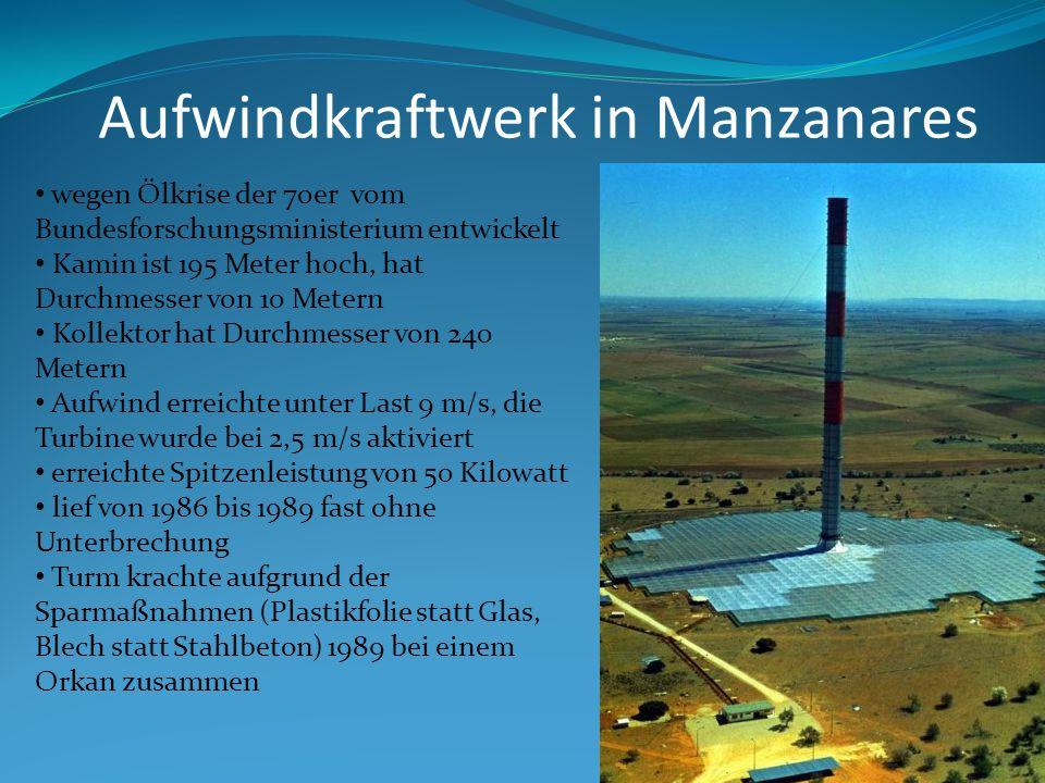 wegen Ölkrise der 70er vom Bundesforschungsministerium entwickelt Kamin ist 195 Meter hoch, hat Durchmesser von 10 Metern Kollektor hat Durchmesser vo