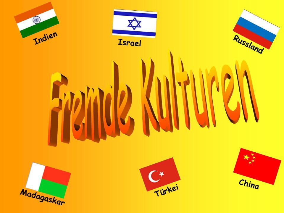 Madagaskar Türkei China Indien Israel Russland