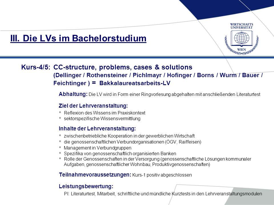 III. Die LVs im Bachelorstudium Kurs-4/5:CC-structure, problems, cases & solutions (Dellinger / Rothensteiner / Pichlmayr / Hofinger / Borns / Wurm /