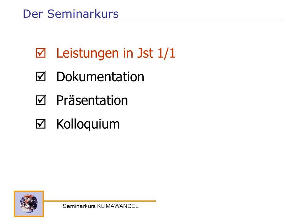Seminarkurs KLIMAWANDEL Leistungen in Jst 1/1 Dokumentation Präsentation Kolloquium Der Seminarkurs