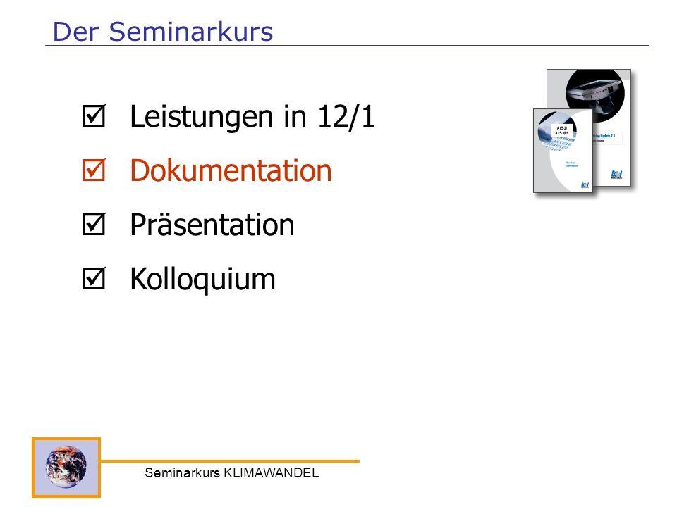 Seminarkurs KLIMAWANDEL Leistungen in 12/1 Dokumentation Präsentation Kolloquium Der Seminarkurs