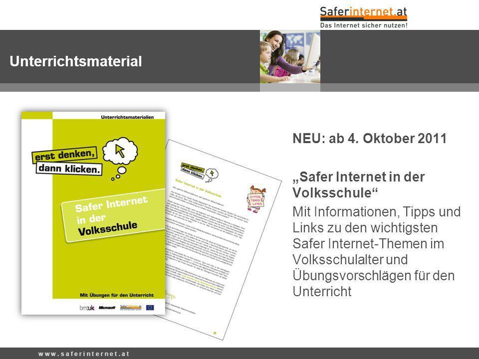 NEU: ab 4. Oktober 2011 Safer Internet in der Volksschule Mit Informationen, Tipps und Links zu den wichtigsten Safer Internet-Themen im Volksschulalt