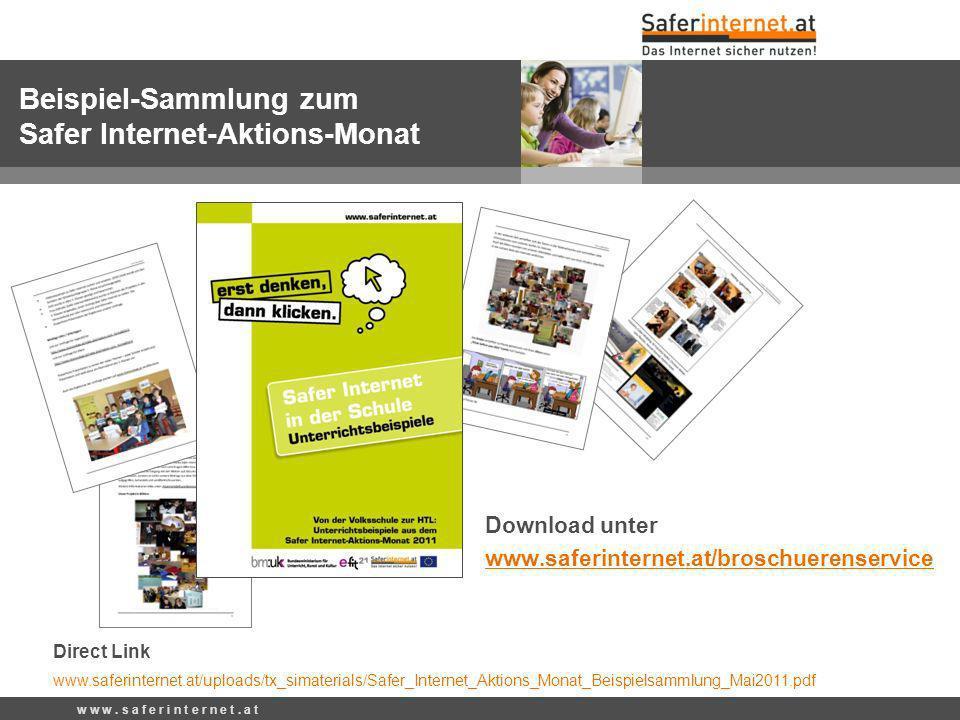 w w w. s a f e r i n t e r n e t. a t Safer Internet-Aktions-Monat Zielgruppe Eltern