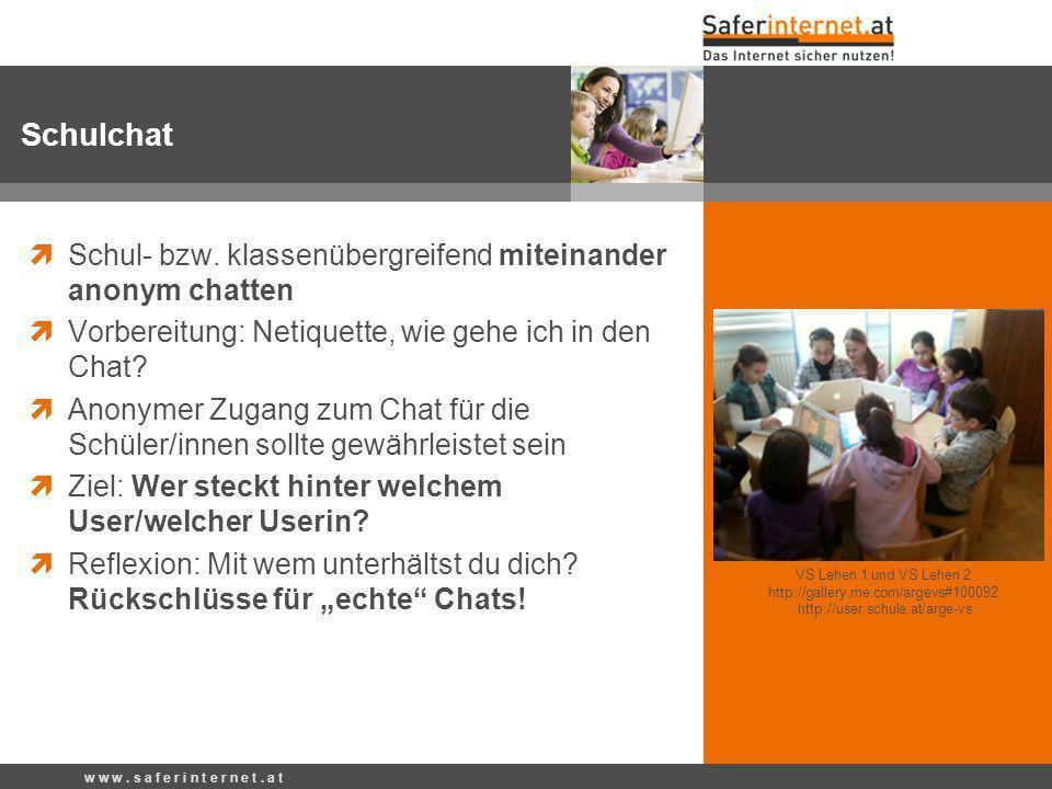 Schul- bzw. klassenübergreifend miteinander anonym chatten Vorbereitung: Netiquette, wie gehe ich in den Chat? Anonymer Zugang zum Chat für die Schüle