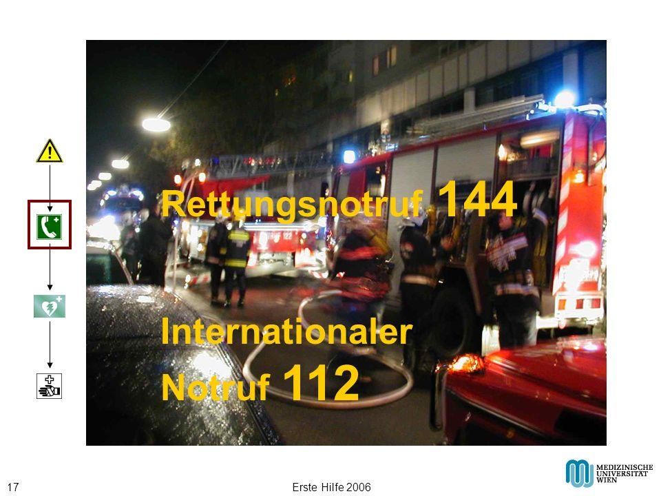 Erste Hilfe 200617 144 112 Rettungsnotruf 144 Internationaler Notruf 112