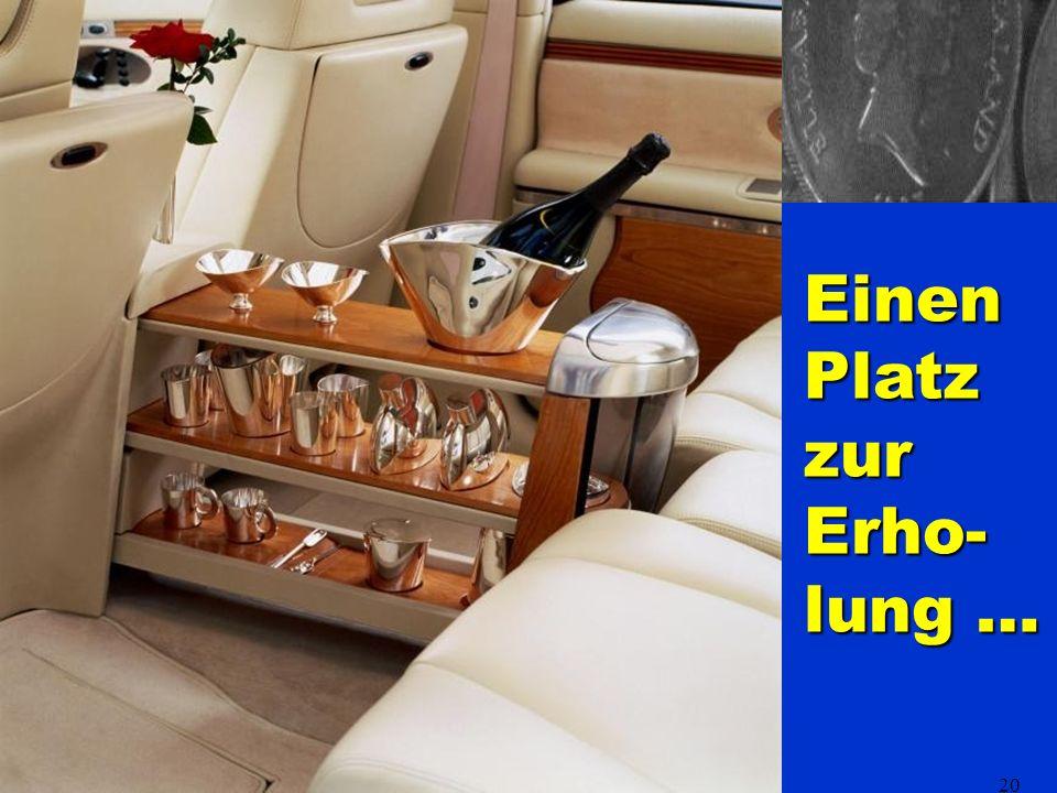 20 Einen Platz zur Erho- lung …
