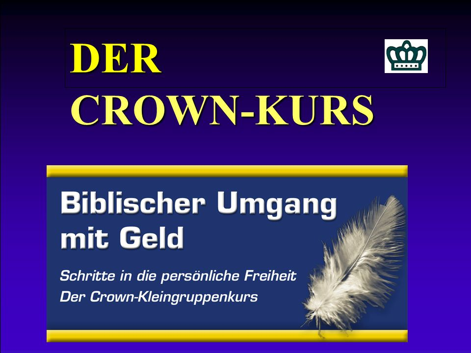 DER CROWN-KURS