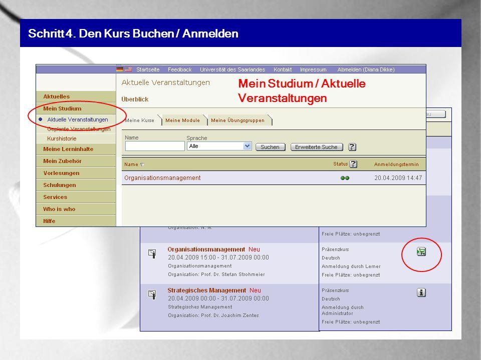 Schritt 4. Den Kurs Buchen / Anmelden Mein Studium / Aktuelle Veranstaltungen