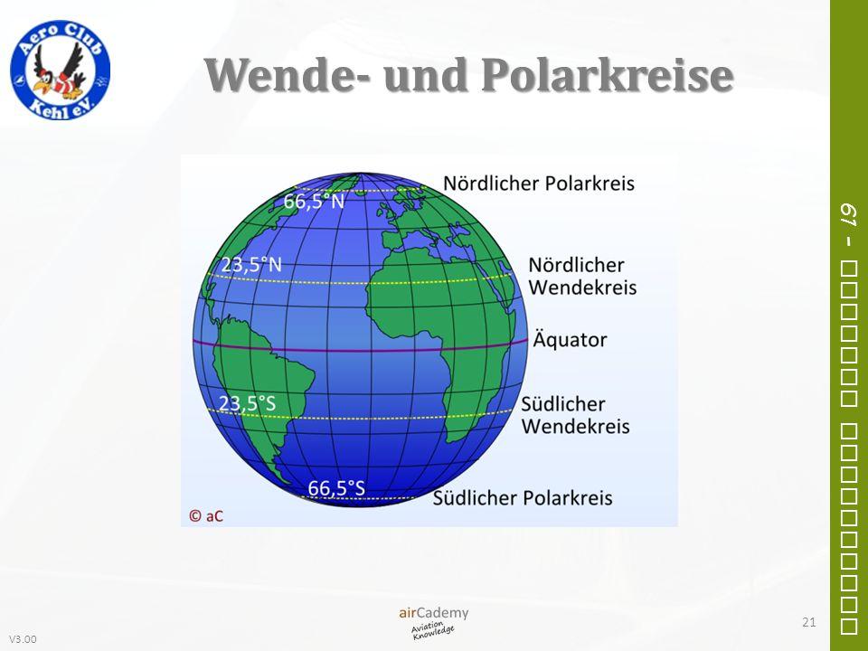 V3.00 61 – General Navigation Wende- und Polarkreise 21