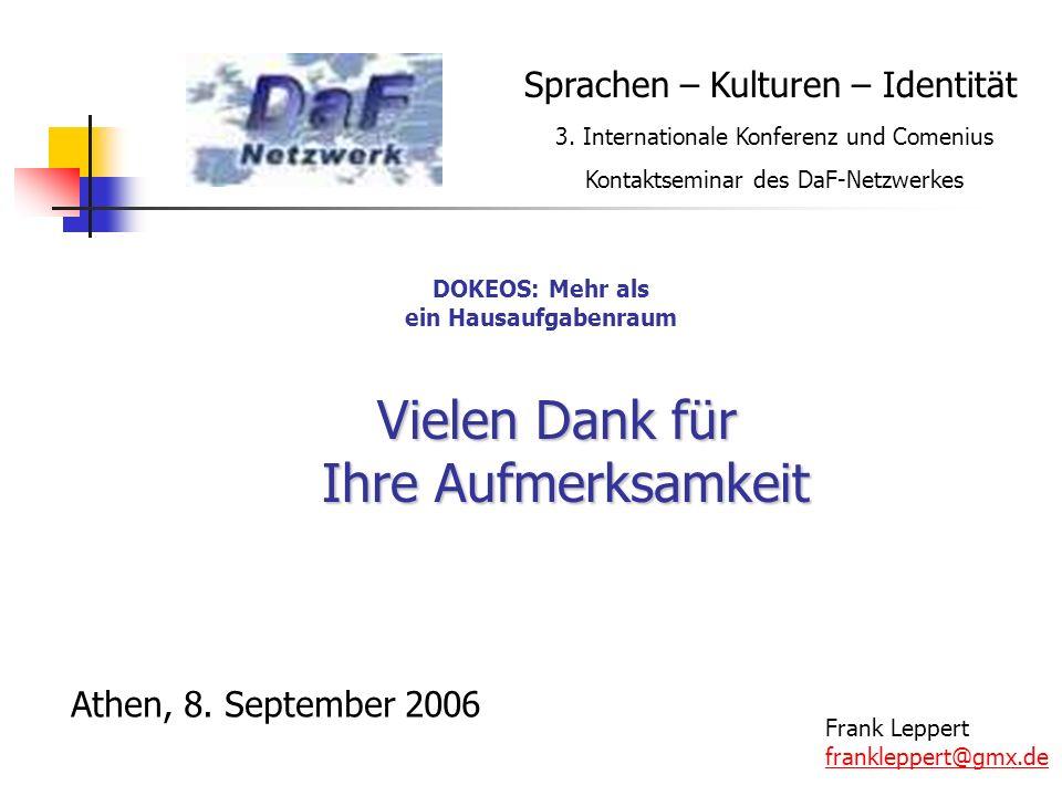 Athen, 8. September 2006 Frank Leppert frankleppert@gmx.de Sprachen – Kulturen – Identität 3.