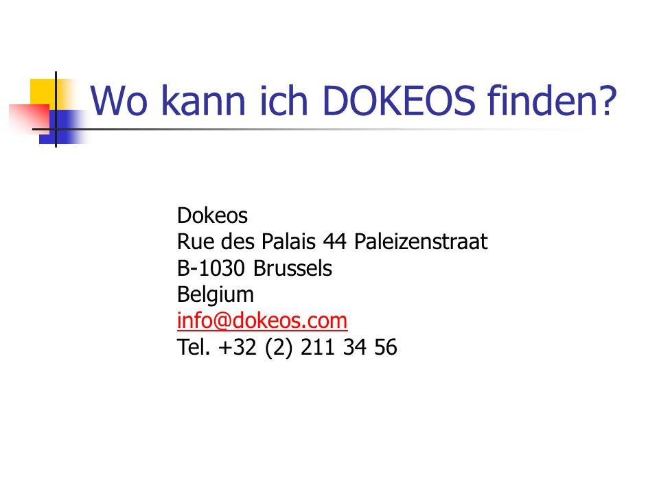Wo kann ich DOKEOS finden? Dokeos Rue des Palais 44 Paleizenstraat B-1030 Brussels Belgium info@dokeos.com Tel. +32 (2) 211 34 56 info@dokeos.com