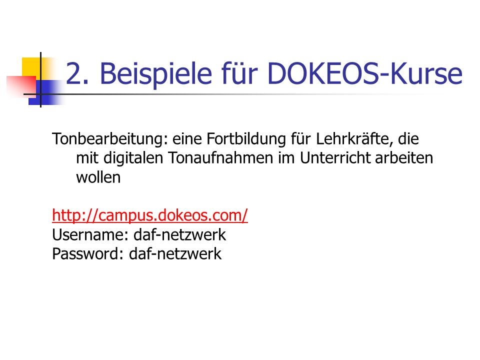 3. Registrierung Registrierung: http://campus.dokeos.com/claroline/auth/inscription.php