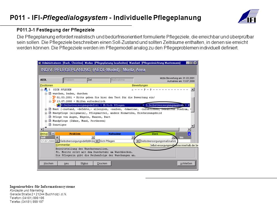 P011 - IFI-Pflegedialogsystem - Individuelle Pflegeplanung Ingenieurbüro für Informationssysteme Konzepte und Marketing Gerade Straße 2 21244 Buchholz
