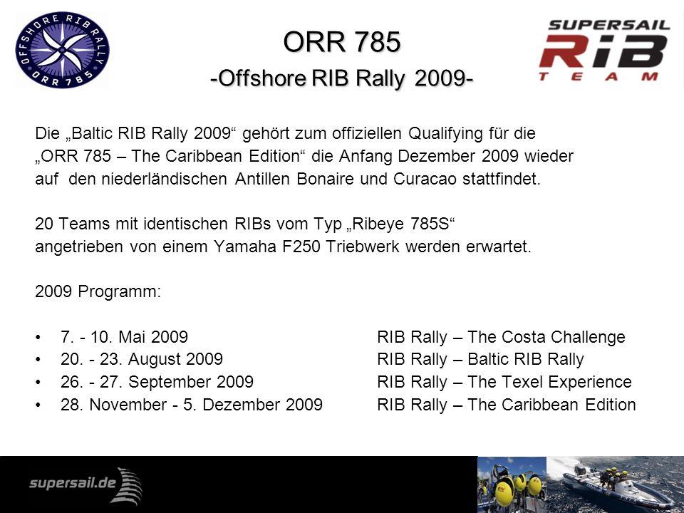 ORR 785 -Offshore RIB Rally 2009- Die Baltic RIB Rally 2009 gehört zum offiziellen Qualifying für die ORR 785 – The Caribbean Edition die Anfang Dezem