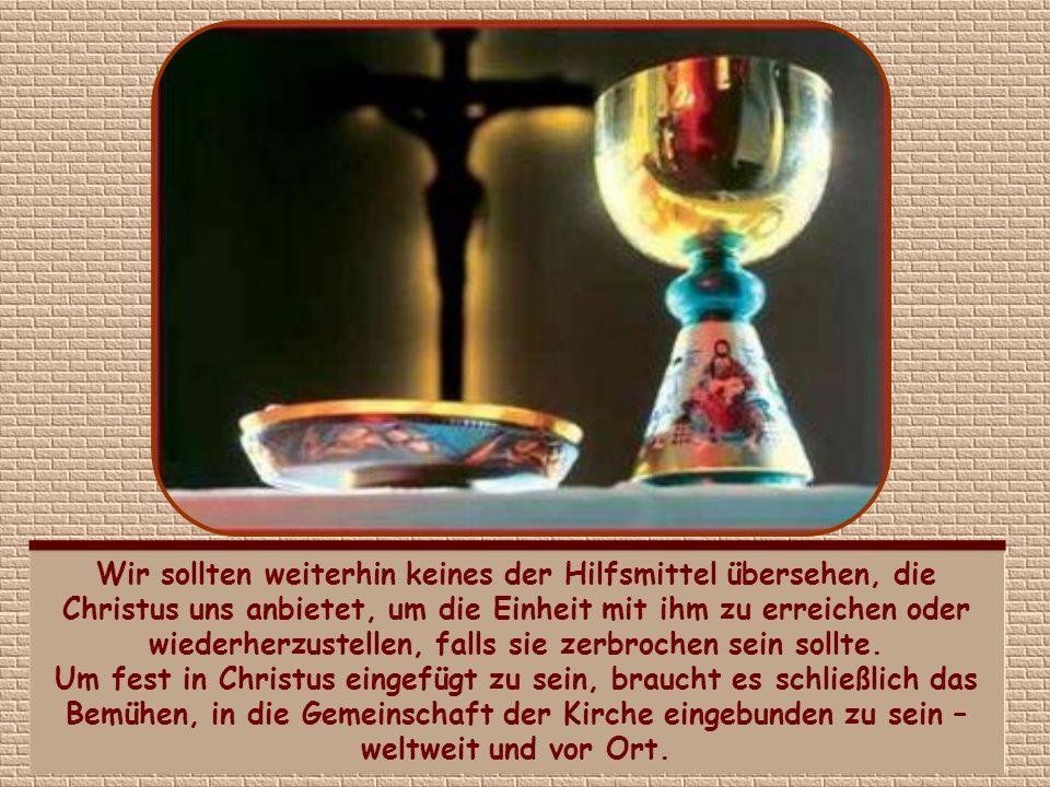 Zunächst einmal gilt es, an Christus zu glauben.