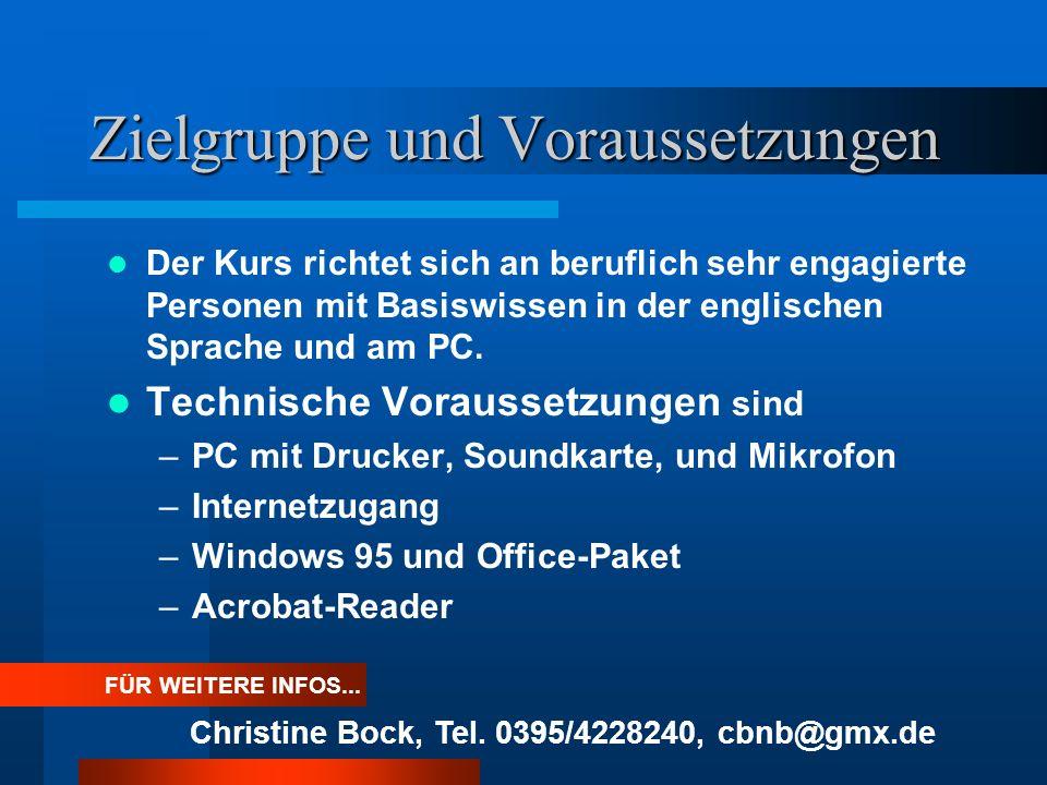 Projektziele Englische Geschäftskommunikation. Lernen am PC mit Unterstützung durch geschulte Tutoren. Dreiwöchiger Pilotkurs der VHS Neubrandenburg.