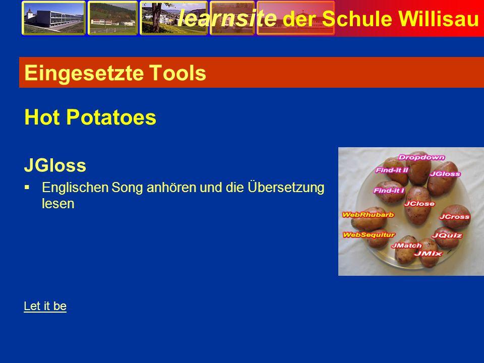 learnsite der Schule Willisau Eingesetzte Tools JGloss Englischen Song anhören und die Übersetzung lesen Hot Potatoes Let it be Bild