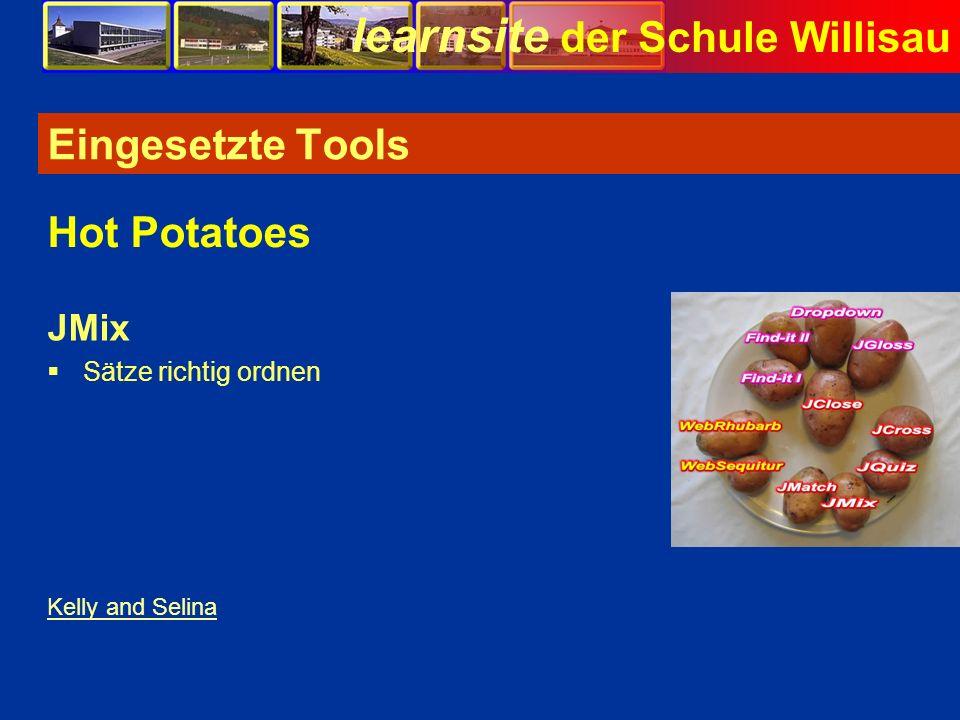 learnsite der Schule Willisau Eingesetzte Tools JMix Sätze richtig ordnen Hot Potatoes Kelly and Selina Bild