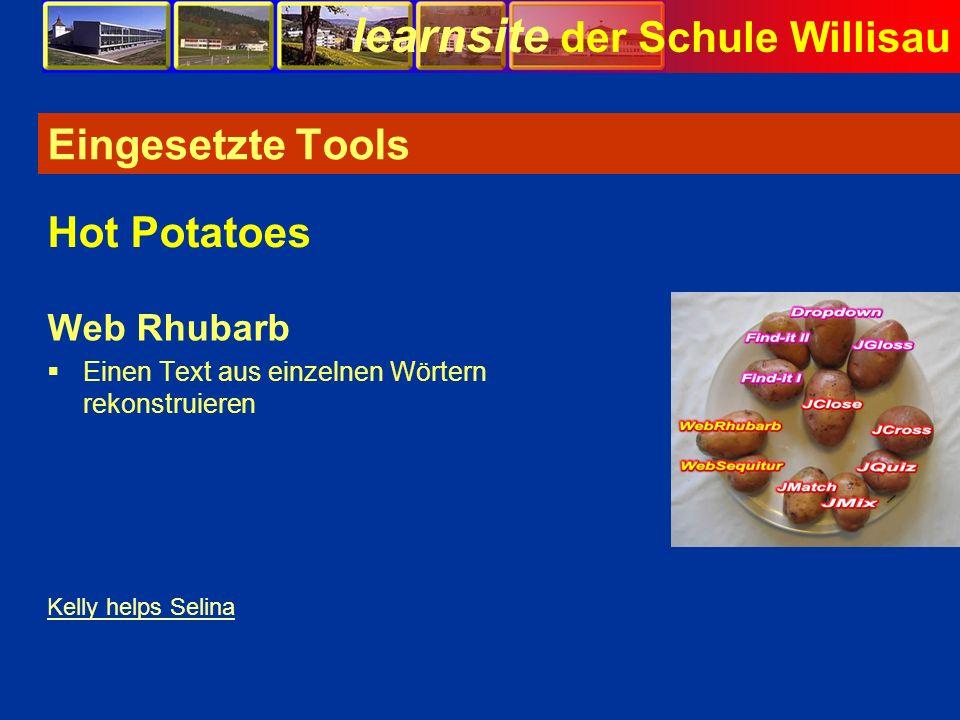 learnsite der Schule Willisau Eingesetzte Tools Web Rhubarb Einen Text aus einzelnen Wörtern rekonstruieren Hot Potatoes Kelly helps Selina Bild