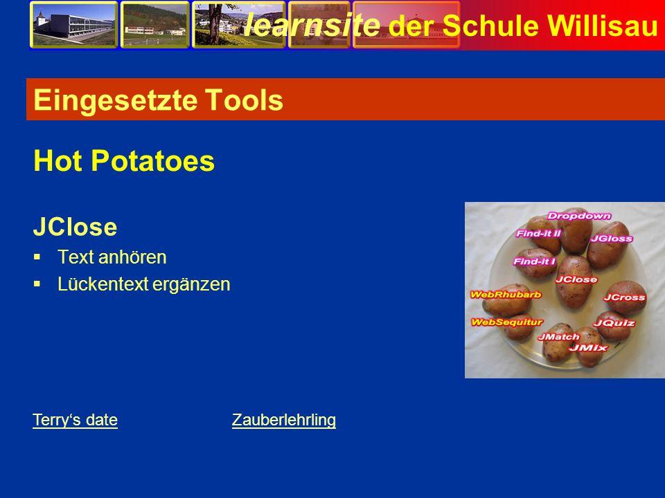 learnsite der Schule Willisau Eingesetzte Tools JClose Text anhören Lückentext ergänzen Hot Potatoes Terrys dateZauberlehrling Bild