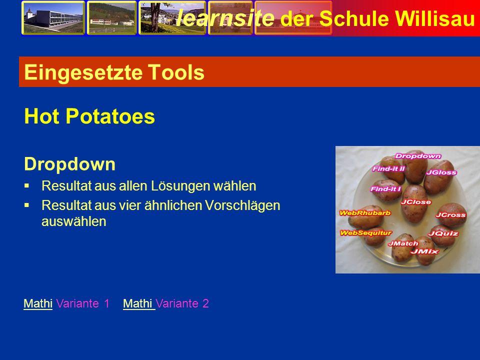 learnsite der Schule Willisau Eingesetzte Tools Dropdown Resultat aus allen Lösungen wählen Resultat aus vier ähnlichen Vorschlägen auswählen Hot Pota
