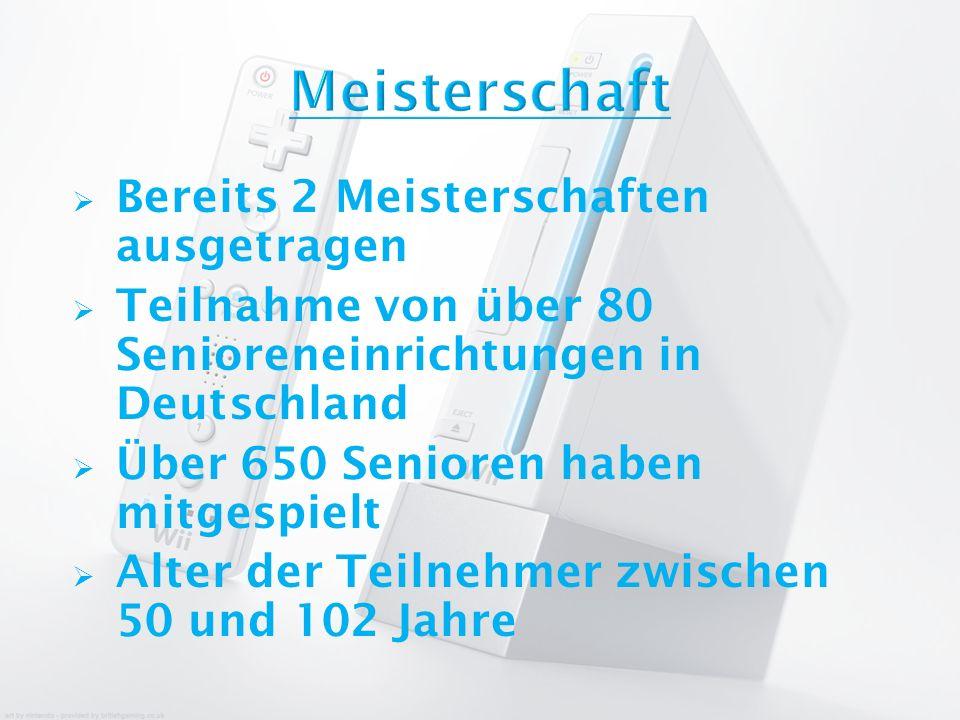 Bereits 2 Meisterschaften ausgetragen Teilnahme von über 80 Senioreneinrichtungen in Deutschland Über 650 Senioren haben mitgespielt Alter der Teilneh