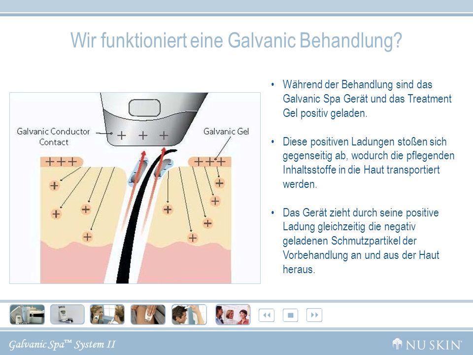 Galvanic Spa System II Zusammenfassung Galvanischer Strom wird in der Kosmetik eingesetzt, um den Transport von wirksamen Inhaltsstoffen in die Haut zu vereinfachen.