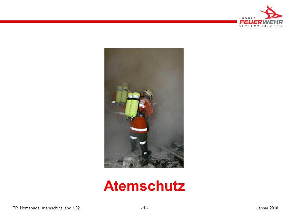 - 1 -PP_Homepage_Atemschutz_sbg_v02 Atemschutz Jänner 2010